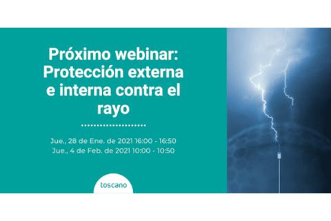 Nuevo webinar de Toscano sobre protección externa e interna contra el rayo