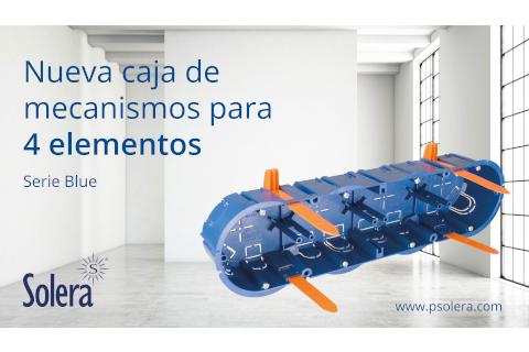 Solera presenta la nueva caja para 4 mecanismos de la serie Blue.