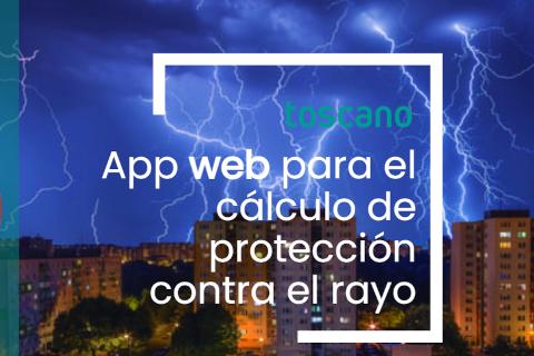 Toscano lanza la nueva APP Tstorm para realizar cálculos del nivel de protección contra los rayos